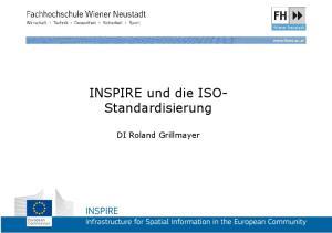 INSPIRE und die ISO- Standardisierung. DI Roland Grillmayer