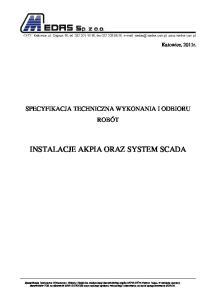 INSTALACJE AKPIA ORAZ SYSTEM SCADA