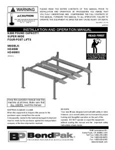 INSTALLATION AND OPERATION MANUAL 9,000 POUND CAPACITY SUPER WIDE FOUR-POST LIFTS