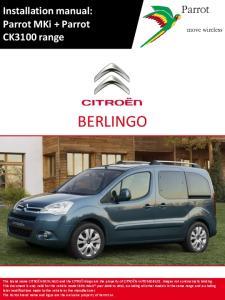 Installation BERLINGO manual: Parrot MKi + Parrot CK3100 range BERLINGO
