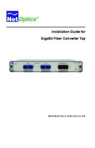 Installation Guide for GigaBit Fiber Converter Tap