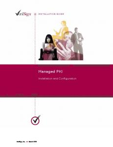 INSTALLATION GUIDE. Managed PKI. Installation and Configuration