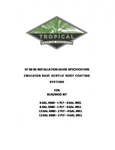 INSTALLATION GUIDE SPECIFICATION EMULSION BASE ACRYLIC ROOF COATING SYSTEMS