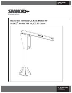 Installation, Instruction, & Parts Manual for SPANCO Models 100, 101, 102 Jib Cranes