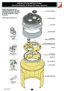 INSTALLATION INSTRUCTIONS Fibrelite Multiport & Offset Fill Sump Systems