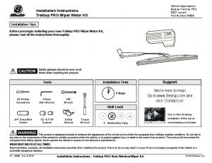 Installation Instructions Trektop PRO Wiper Motor Kit. Support. We re here to help! Go to  and click Contact Us