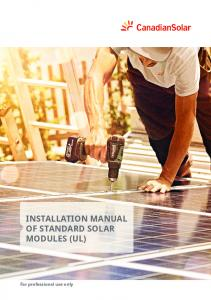 INSTALLATION MANUAL OF STANDARD SOLAR MODULES (UL) For professional use only