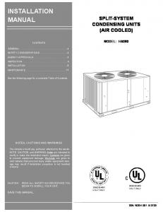 INSTALLATION MANUAL SPLIT-SYSTEM CONDENSING UNITS (AIR COOLED) MODEL: HA090 NOTES, CAUTIONS AND WARNINGS SAVE THIS MANUAL B-0703