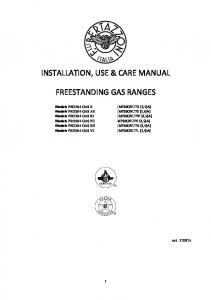 INSTALLATION, USE & CARE MANUAL FREESTANDING GAS RANGES