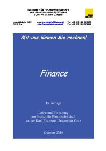 INSTITUT FÜR FINANZWIRTSCHAFT KARL-FRANZENS-UNIVERSITÄT GRAZ o.univ.-prof. Dr. Edwin O. Fischer