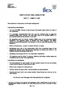 INSTITUTE OF LEGAL EXECUTIVES UNIT 7 FAMILY LAW *
