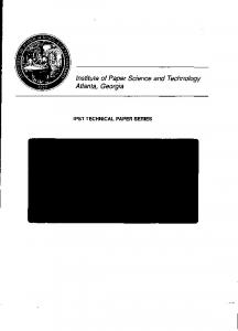 Institute of Paper Science and Technology Atlanta, Georgia IPST TECHNICAL PAPER SERIES