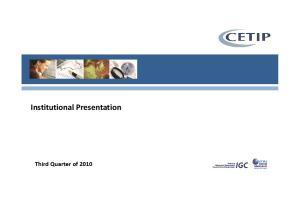 Institutional Presentation. Third Quarter of 2010