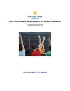 INSTITUTIONAL REVIEW BOARD (IRB) WORKSHOP SUPPLEMENTAL HANDBOOK COLLEGE OF EDUCATION