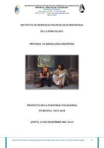 INSTITUTO DE HERMANAS FRANCISCANAS MISIONERAS DE LA INMACULADA PROVINCIA LA INMACULADA CONCEPCIÓN