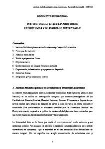 INSTITUTO MULTIDISCIPLINARIO SOBRE ECOSISTEMAS Y DESARROLLO SUSTENTABLE. 1. Instituto Multidisciplinario en Ecosistemas y Desarrollo Sustentable