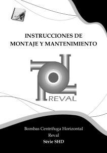 INSTRUCCIONES DE MONTAJE Y MANTENIMIENTO