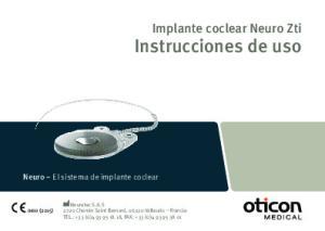 Instrucciones de uso. Implante coclear Neuro Zti. Neuro El sistema de implante coclear