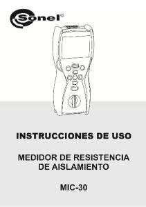 INSTRUCCIONES DE USO MEDIDOR DE RESISTENCIA DE AISLAMIENTO MIC-30