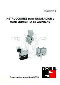 INSTRUCCIONES para INSTALACION y MANTENIMIENTO de VALVULAS
