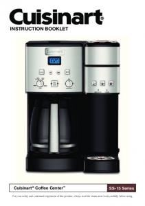 INSTRUCTION BOOKLET. Cuisinart Coffee Center. SS-15 Series