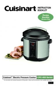 INSTRUCTION BOOKLET. Recipe Booklet Reverse Side. Cuisinart Electric Pressure Cooker CPC-600 Series