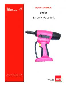 Instruction Manual B4600. Battery-Powered Tool. Makers of Huck, Marson, Recoil Brand Fasteners, Tools & Accessories. March 31, 2016 HK1189