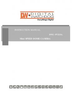 INSTRUCTION MANUAL. Mini SPEED DOME CAMERA. DWC-PTZ10x