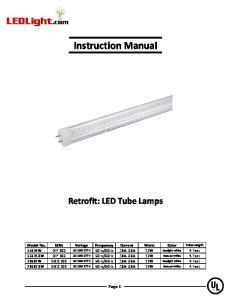 Instruction Manual. Retrofit: LED Tube Lamps