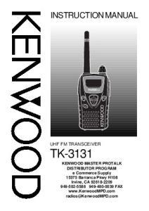 INSTRUCTION MANUAL UHF FM TRANSCEIVER TK-3131 B (K)