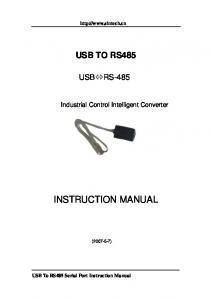 INSTRUCTION MANUAL USB TO RS485 USB RS-485. Industrial Control Intelligent Converter