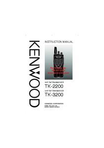 INSTRUCTION MANUAL VHF FM TRANSCEIVER TK-2200 UHF FM TRANSCEIVER TK-3200 B (K, K2)