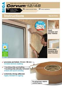 Instructions. for bonding of vapour control layers. Tips & tricks. flush. to window and door frames. protruding. window and door frames