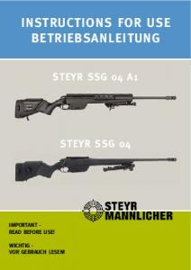 InstructIons for use BetrIeBsAnLeItunG steyr ssg 04 A1 steyr ssg 04 IMPortAnt - read Before use! WIcHtIG - Vor GeBrAucH Lesen!