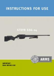 InstructIons for use steyr ssg 04 IMPortAnt - read Before use!