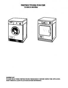 INSTRUCTIONS FOR USE TUMBLE DRYERS