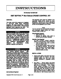 INSTRUCTIONS SOFTAIL Non-Deluxe CRUISE CONTROL KIT. Kit Number RJ GENERAL INSTALLATION