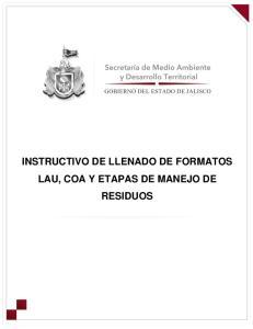 INSTRUCTIVO DE LLENADO DE FORMATOS LAU, COA Y ETAPAS DE MANEJO DE RESIDUOS
