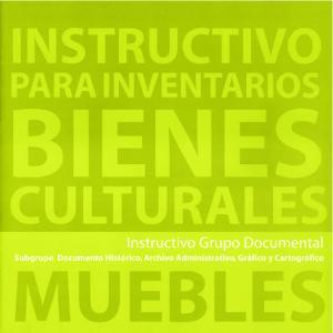 Instructivo para Inventarios de Bienes Culturales Muebles