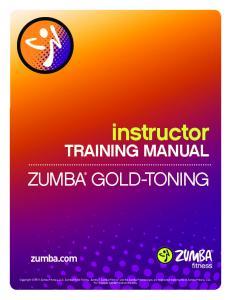 instructor ZUMBA GOLD-TONING TRAINING MANUAL zumba.com