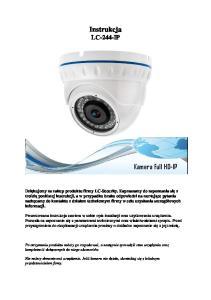 Instrukcja LC-244-IP. Kamera Full HD-IP