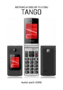 INSTRUKCJA OBSŁUGI TELEFONU TANGO. Numer partii: