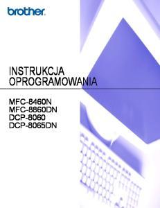 INSTRUKCJA OPROGRAMOWANIA MFC-8460N MFC-8860DN DCP-8060 DCP-8065DN