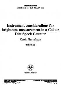 Instrument considerations for brightness measurement in a Colour Dirt Speck Counter