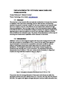 Instrumentation for millimeter wave tests and measurements