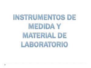 Instrumentos de medida y material de laboratorio