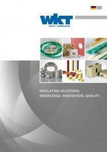 INSULATING SOLUTIONS. KNOWLEDGE. INNOVATION. QUALITY