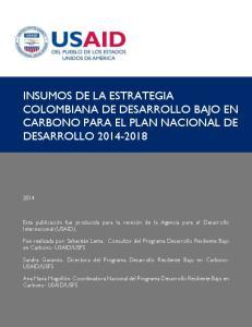 INSUMOS DE LA ESTRATEGIA COLOMBIANA DE DESARROLLO BAJO EN CARBONO PARA EL PLAN NACIONAL DE DESARROLLO