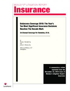 Insurance. Endurance Coverage 2010: The Year s Ten Most Significant Insurance Decisions Reaches The Decade Mark MEALEY S LITIGATION REPORT