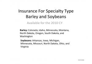 Insurance For Specialty Type Barley and Soybeans